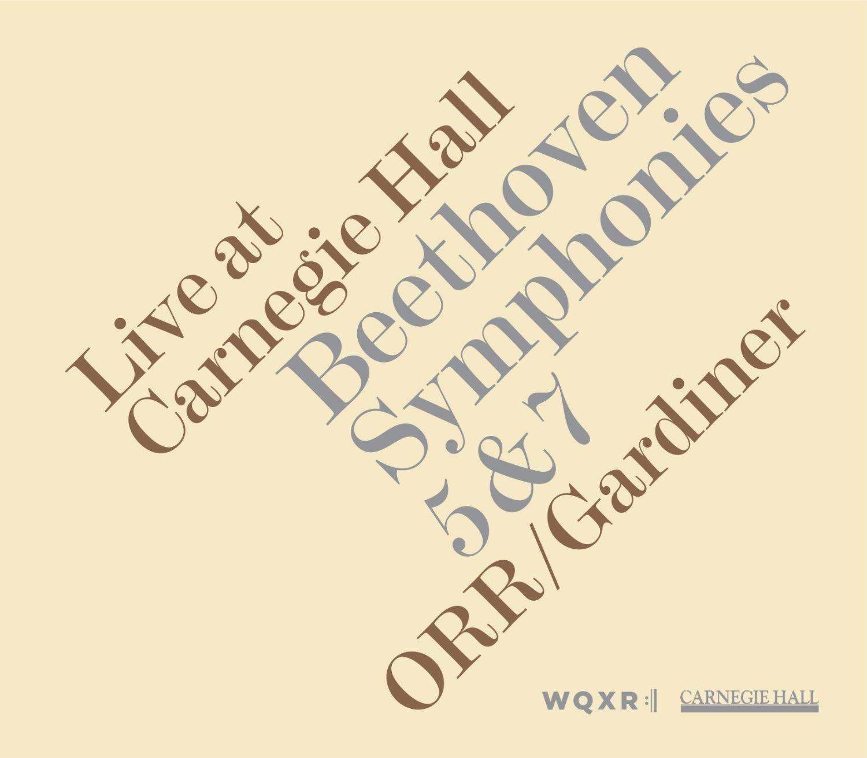 John Eliot Gardiner & Orchestre Révolutionnaire et Romantique Live at Carnegie Hall