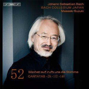 Bach Cantatas Vol. 52 (29, 112, 140) , Masaaki Suzuki,Hybrid SACD - DSD on BIS